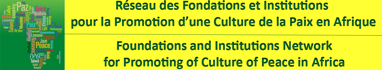 Site officiel du Réseau des fondations et institutions de recherche pour la promotion d'une culture de la paix en Afrique